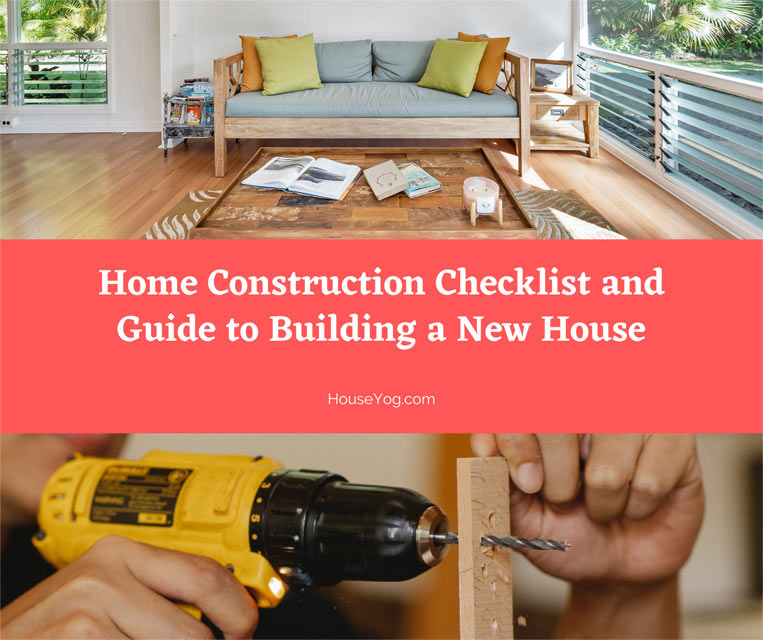Home Construction Checklist and Guide to Building a New House