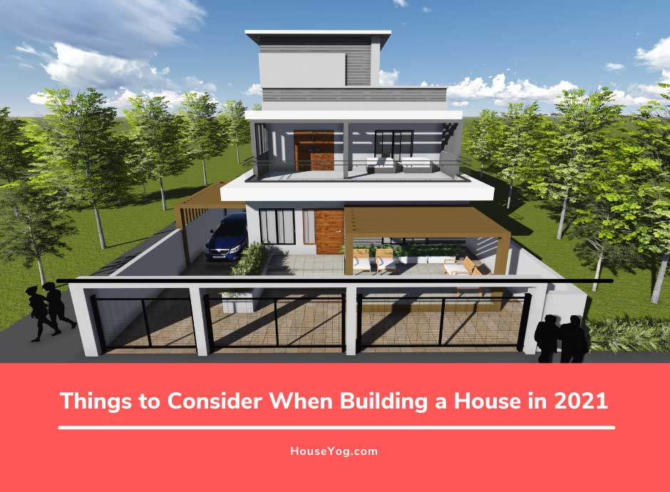 Things to Consider When Building a House in 2021