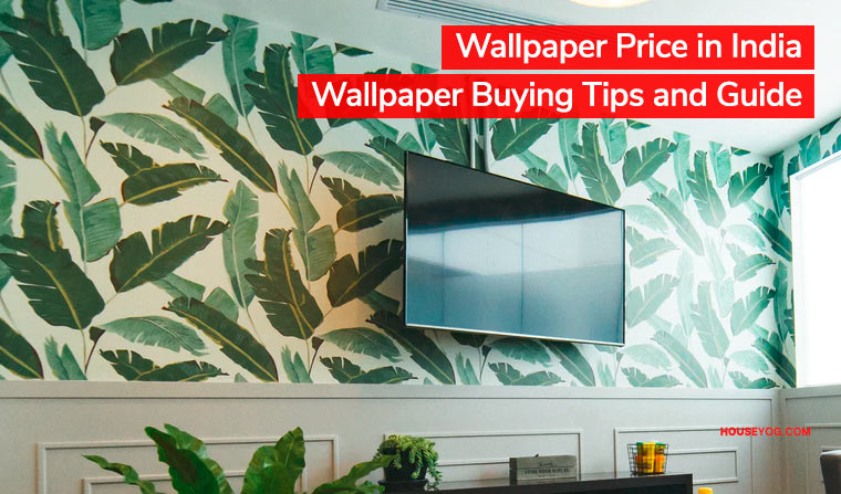 Wallpaper Price in India - Wallpaper Buying Tips and Guide